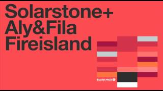 Solarstone with Aly & Fila - Fireisland (Extended Mix)