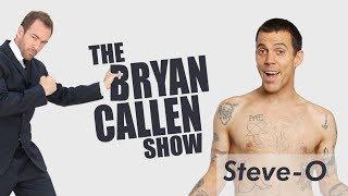 Steve-O from Jackass Interview W/ Bryan Callen