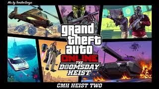 GTA Online: The Doomsday Heist Original Score — CMH Heist Two [Trailer Music]