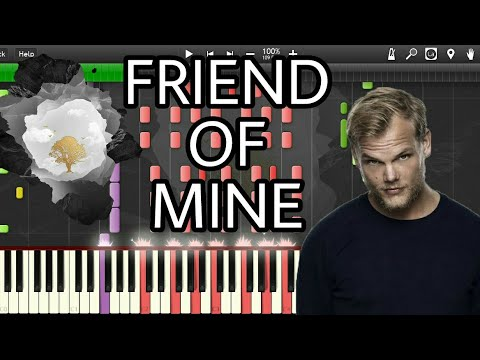 IMPOSSIBLE REMIX - FRIEND OF MINE - AVICII
