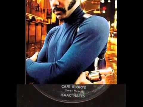 ISAAC HAYES ~ CAFE REGIOS.mp3