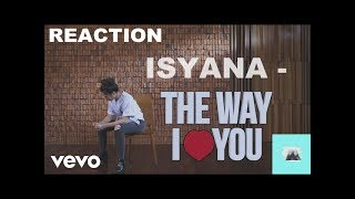 The way I love you Isyana Sarasvati Reaction