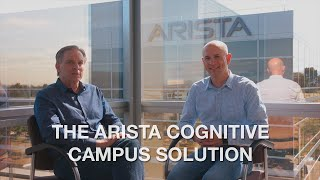 The Arista Cognitive Campus Solution