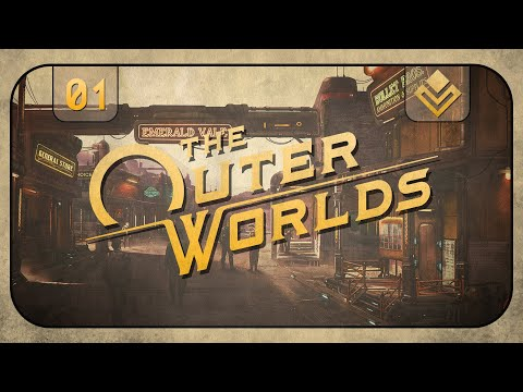 [Part 1] Reaching for the Stars in The Outer Worlds! (Playthrough) | FYIF