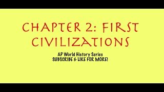AP World History- Chapter 2- First Civilizations