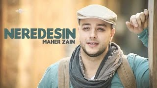 Maher Zain Neredesin Turkish-Trk e.mp3