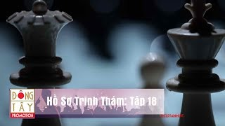 Hồ Sơ Trinh Thám 2018 | Chuyên Án Bí Ẩn | Tập 18: Ma Trận Huyền Bí (10/04/2018)