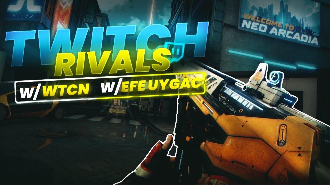 Script   Twitch Rivals Turnuvası w/ wtcN , EFEUYGAC