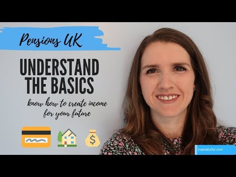 Pensions UK explained  - Pension Basics