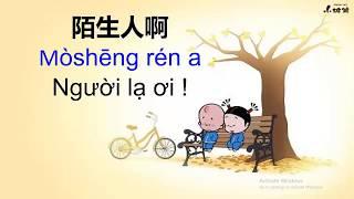 Tiếng Trung 518 - Tiếng Trung giao tiếp - Dich bài hát NGƯỜI LẠ ƠI sang tiếng Trung