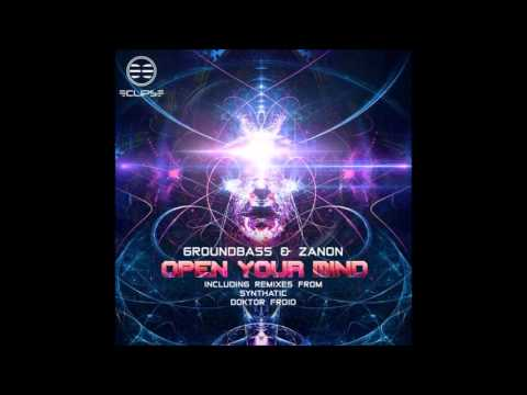 03 Groundbass & Zanon  - Open Your Mind (Doktor Froid Remix)