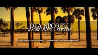 warszawski steven dla sportu feat dj kraz