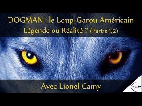 « DOGMAN, le Loup-Garou américain : Légende ou Réalité ? » (Part. 1/2) avec Lionel Camy - NURÉA TV