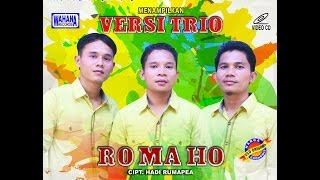 Versi Trio - Ro Ma Ho Mp3