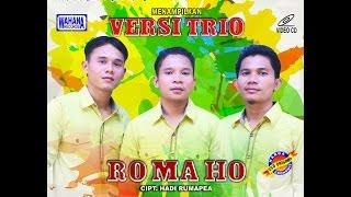 Lagu Batak Populer [Ro Ma Ho]