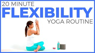 20 Minute Yoga For Flexibility Routine All Levels