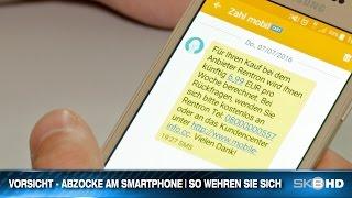 VORSICHT - ABZOCKE AM SMARTPHONE | SO WEHREN SIE SICH