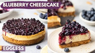 World's Best Eggless Cheesecake   Blueberry Cheesecake Recipe   Mother's Day Special Thumb