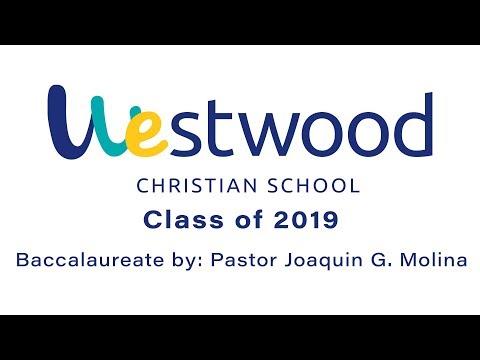 Westwood Christian School - Baccalaureate Ps Joaquin G Molina