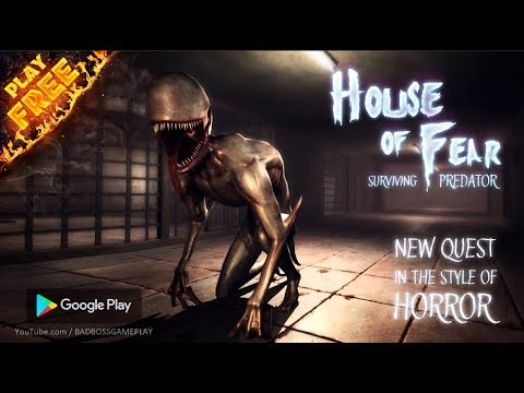 House Of Fear - Surviving Predator Android Gameplay