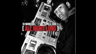"DJ Whoo Kid x LL Cool J - All Night Long ""Download Link In Description"""