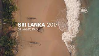 Sri Lanka 2017 | Drone footage | DJI Mavic Pro 4K