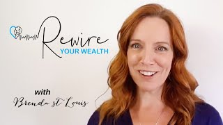 Rewire Your Wealth 12 Week Immersive Program