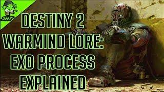 Destiny 2 Warmind Lore Secrets | EXO Process Explained