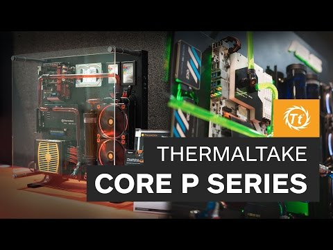 thermaltake-core-p-series---first-from-computex-2015