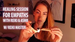 HEALING SESSION FOR EMPATHS: REIKI ASMR