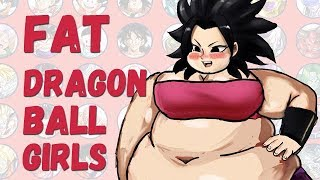 Dragon Ball Female Characters as Fat Parody