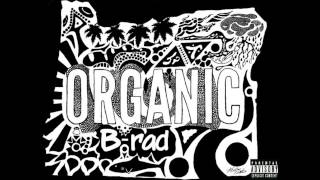 Brady Barz - Organic Intro  (Beat Prod. By Downtown Music)