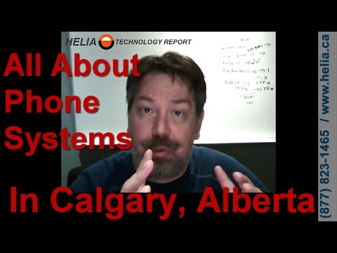 Phone Systems in Calgary, Alberta.  Whats available & How to choose.