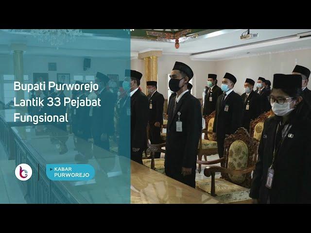 Bupati Purworejo Lantik 33 Pejabat Fungsional