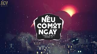 Nếu Có Một Ngày (Andy Remix) - Hương Ly   Nhạc Trẻ Remix Tik Tok Gây Nghiện Hay Nhất Hiện Nay