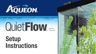 Aqueon | QuietFlow - Power Filter: Set Up Instructions