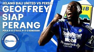 Prediksi Susunan Pemain Persib Bandung Besok, Geoffrey Siap Perang, Pola 4-4-2 Dulu, 4-3-3 Kemudian