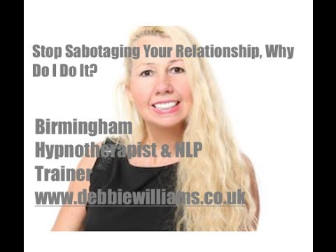 stop sabotaging your relationship