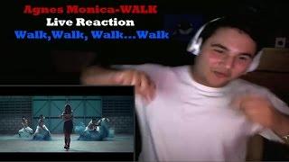 "Video Agnes Monica-WALK Live Reaction ""Walk,Walk, Walk...Walk"" download MP3, 3GP, MP4, WEBM, AVI, FLV November 2017"