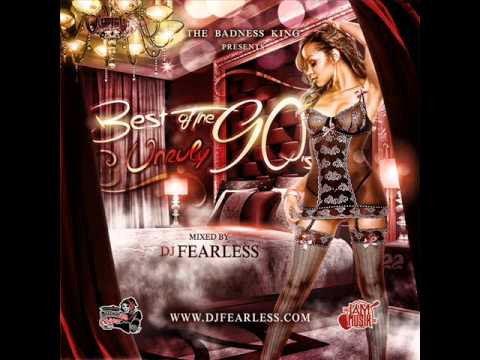DJ FearLess - Best Of The 90's (Unruly 90s) DanceHall Mixtape