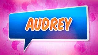 Joyeux anniversaire Audrey