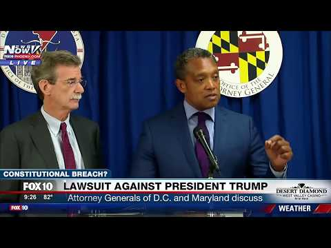 LAWSUIT AGAINST TRUMP: Attorneys General Say President Trump Violated Constitution PRESS CONFERENCE