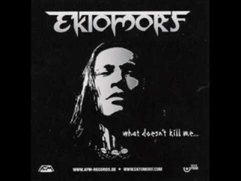 Ektomorf - What Doesn't Kill Me... [HQ]