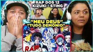 MINHA MÃE REAGINDO AO Rap dos 12 Kizuki (Demon Slayer: Kimetsu no Yaiba) | Sting Raps