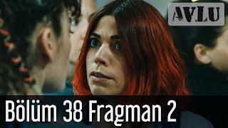 Avlu 38 Bölüm 2 Fragman
