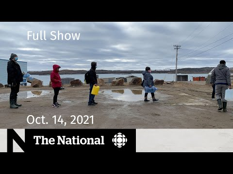 CBC News: The National   Water emergency in Iqaluit, Sask. ICUs full, New space race