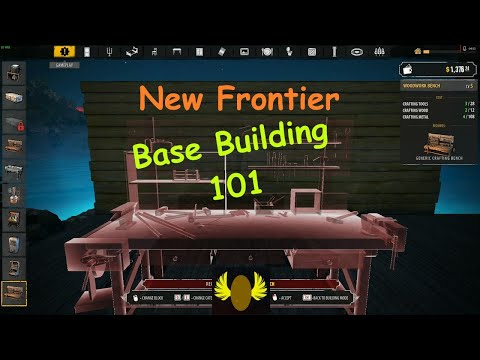 New Frontier - E10 - Base Building 101