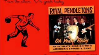 "The Royal Pendletons ""I ain"