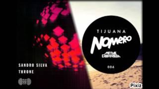 Tijuana Throne - Sandro silva Vs. Nomero, MCD & Castaneda (Ben Mashup)