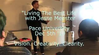 Speech Jesse Meester - 'Living Your Best Life' with Jesse Meester at Pace University